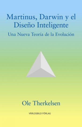 Martinus, Darwin y el Diseño Inteligente