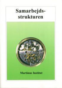 Martinus Testamente - Samarbejds-Strukturen